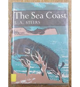The Sea Coast , J. A. Steers