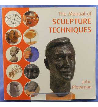 The Manual of Sculpting Techniques