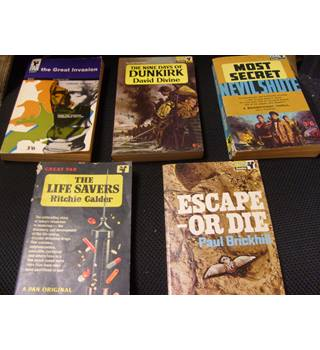 Five early attractive Pan Books - Nine Days of Dunkirk, Great Invasion, Most Secret (N Shute), Life Savers, Escape or Die