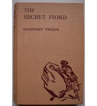 The Secret Fiord - Geoffrey Trease - 1st Edition