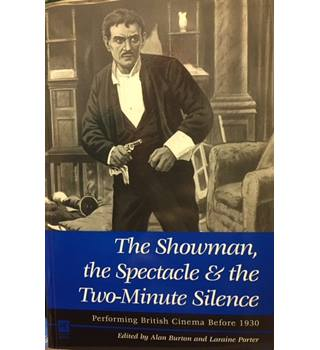 The showman, the spectacle and the two-minute silence
