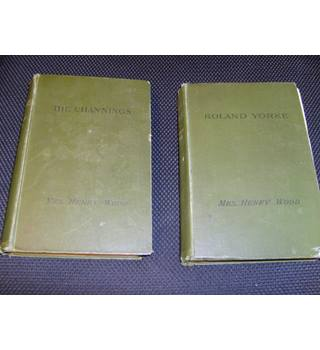 The Channings and its sequel Roland Yorke by Mrs Henry Wood published Macmillan 1899 & 1901