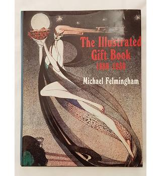 The illustrated gift book 1880-1930