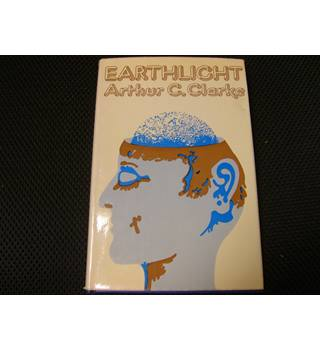 Earthlight by Arthur C. Clarke 2nd edition hardback 1973 Sidgwick & Jackson very  good with good unclipped dustjacket
