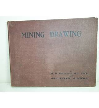 Mining Drawing. Williams and Cryer. 1918.