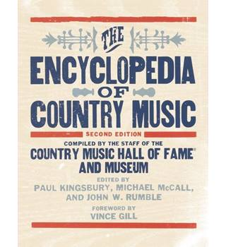 The Encyclopedia of Country Music: Second Edition