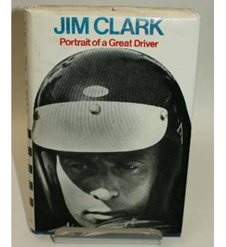 Jim Clark Portrait of a Great Driver