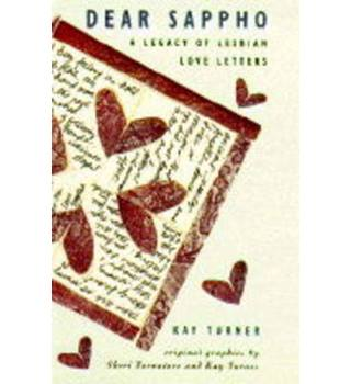 Dear Sappho A Collection of Lesbian Love Letters