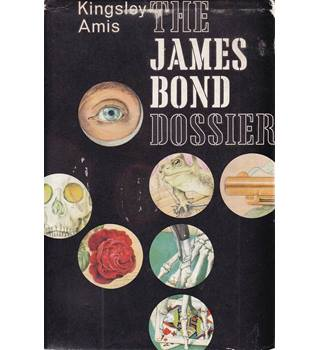 The James Bond Dossier - Kingsley Amis - 1st Edition