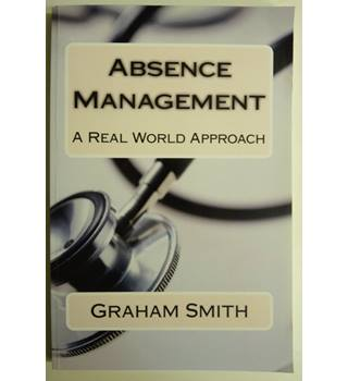 Absence Management - A real world approach