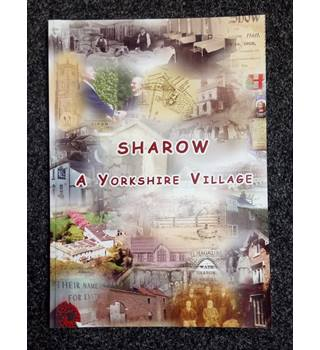Sharow - A Yorkshire Village