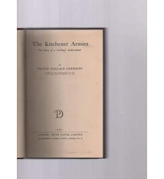 The Kitchener Armies by V.W.Germains