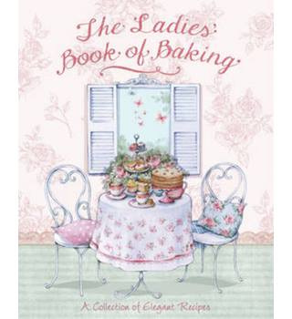 The ladies' book of baking