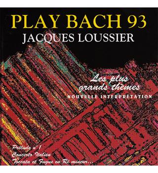 Play Bach 93 (CD album) Jacques Loussier, performer; J.S. Bach, composer