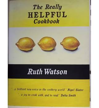 The Really Helpful Cookbook- First Edition; Rare Signed copy