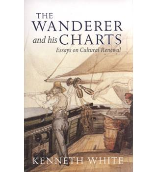 The Wanderer and his Charts - Essay on Cultural Renewal