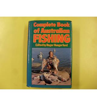 Complete Book of Australian Fishing