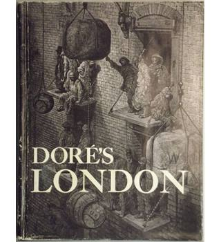 Dore's London: a Pilgrimage
