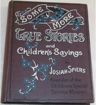Some More True Stories and Children's Sayings