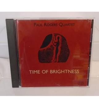 Paul Rogers Quartet- Time Of Brightness