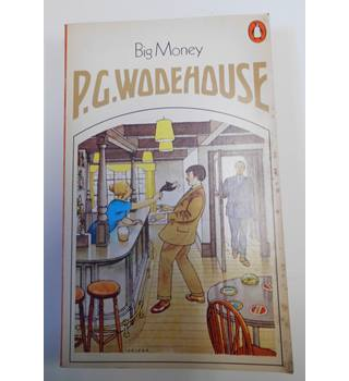 Big Money P.G. Wodehouse 1973