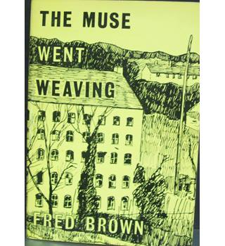 The Muse went Weaving