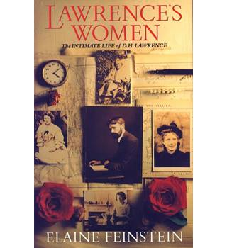 Lawrence's Women, the Intimate Life of DH Lawrence