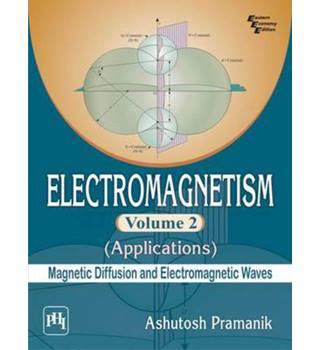 Electromagnetism Volume 2 - Applications (Magnetic Diffusion and Electromagnetic Waves)