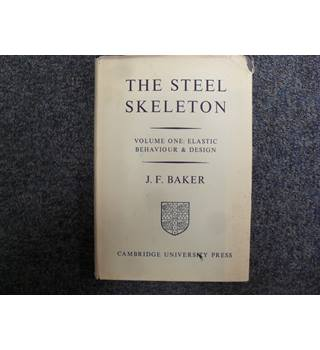 The Steel Skeleton