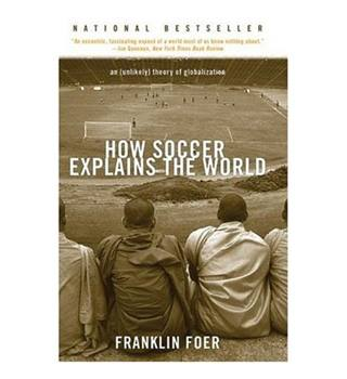 How Soccer Explains the World