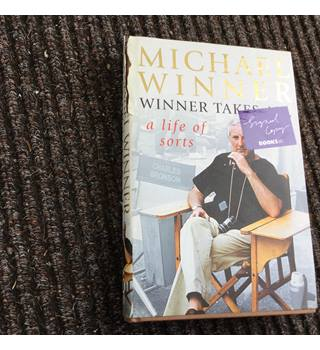 Winner Takes All: A Life of Sorts (signed)/Winner, Michael