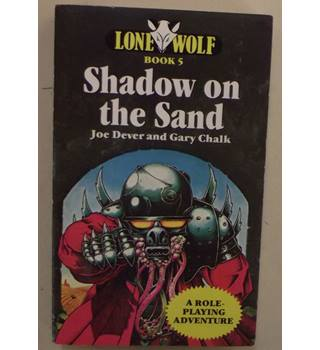 Shadow on the sand; Book 5 of Lone Wolf Series