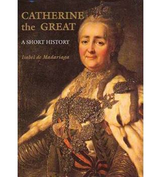 Catherine the Great - A Short History (Paper)