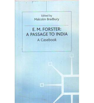 E.M.Forster: A Passage to India : A Casebook