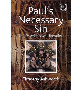 Paul's necessary sin  The Experience of Liberation