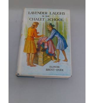 Lavender Laughs in the Chalet School- Elinor M Brent-Dyer