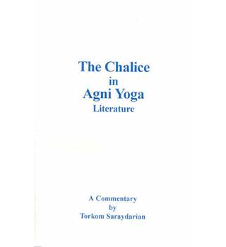 The chalice in Agni Yoga literature - a commentary