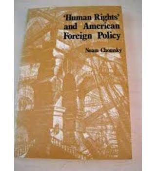'Human rights' and American foreign policy