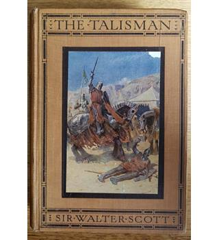 The Talisman. A Tale of the Crusader