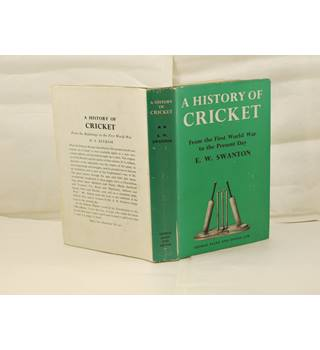 A History of Cricket Vol II by E.W. Swanton publ 1962 George Allen good with unclipped d/j
