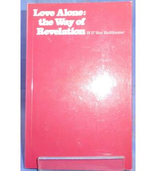 Love Alone: the Way of The Revelation