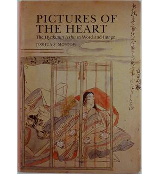 Pictures of the Heart: The Hyakunin Isshu in Word and Image