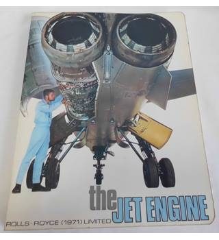 The Jet Engine: Rolls Royce (1971) Limited