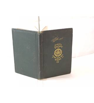 Black's Picturesque Guide to the Isle of Wight publ 1872 A&C Black 5th edition, b&w illustrations