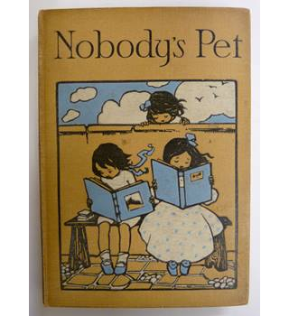 Nobody's pet; A story of brother and sister