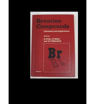 Bromine compounds Chemistry and Applications Brice, Iddon, Wakefield (Ed), Elsevier, 1988