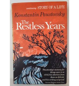 The Restless Years, vol. 6 of Story of a Life