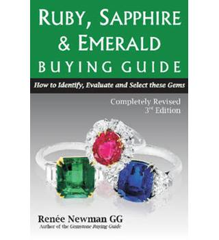 RUBY,SAPPHIRE & EMERALD BUY3RD: How to Identify, Evaluate and Select These Gems