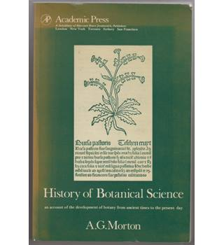History of Botanical Science: an account of the development of botany from ancient times to the present day