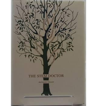 The Stem Doctor by Anthony Chant (signed by Author)